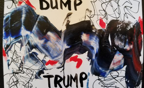 "A small painting titled ""Dump Trump""."